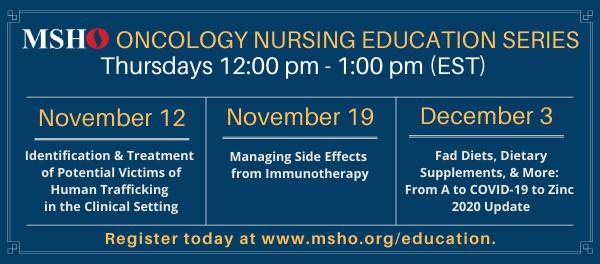 MSHO's Oncology Nursing Education Series