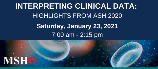 Interpreting Clinical Data: Highlights from ASH 2020