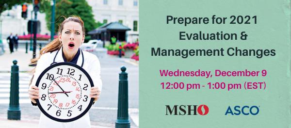 Prepare for 2021 Evaluation & Management Changes