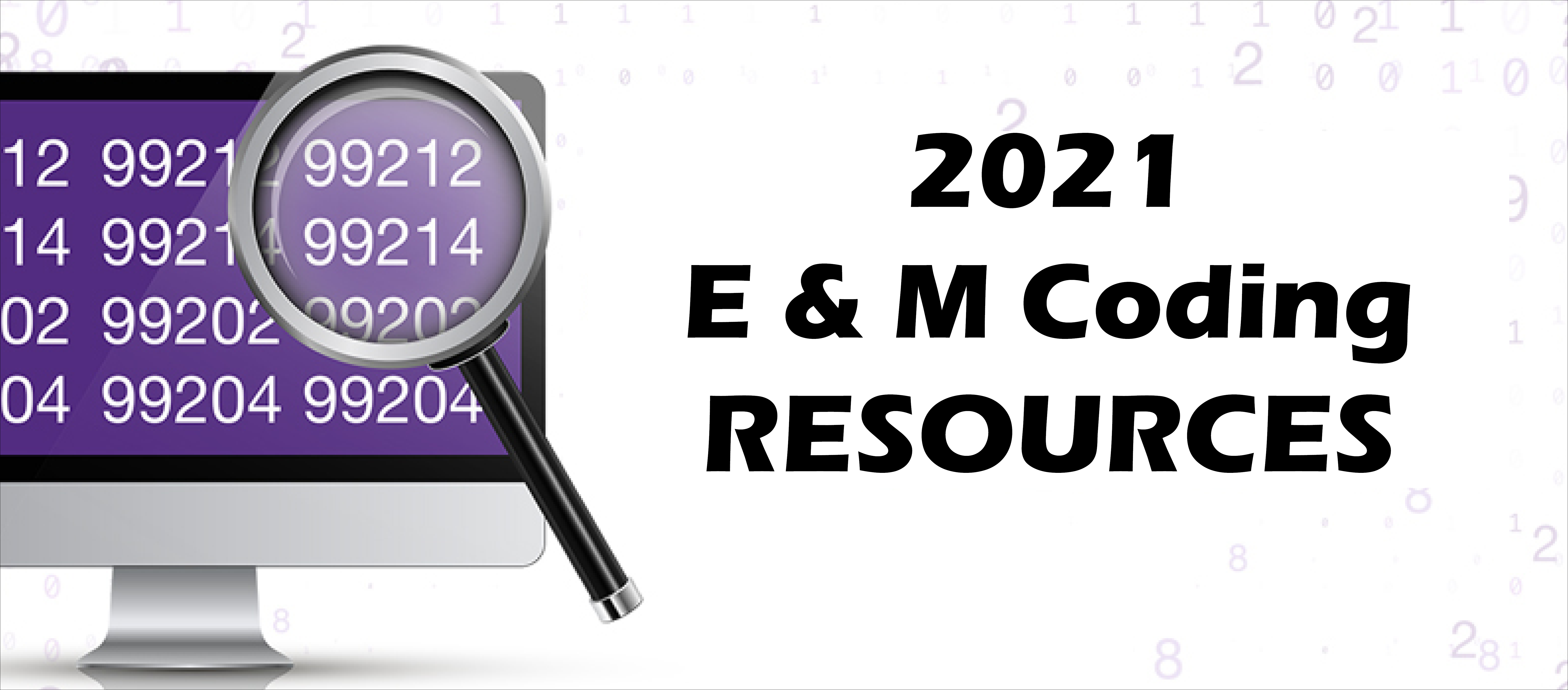 E&M Coding Changes for 2021