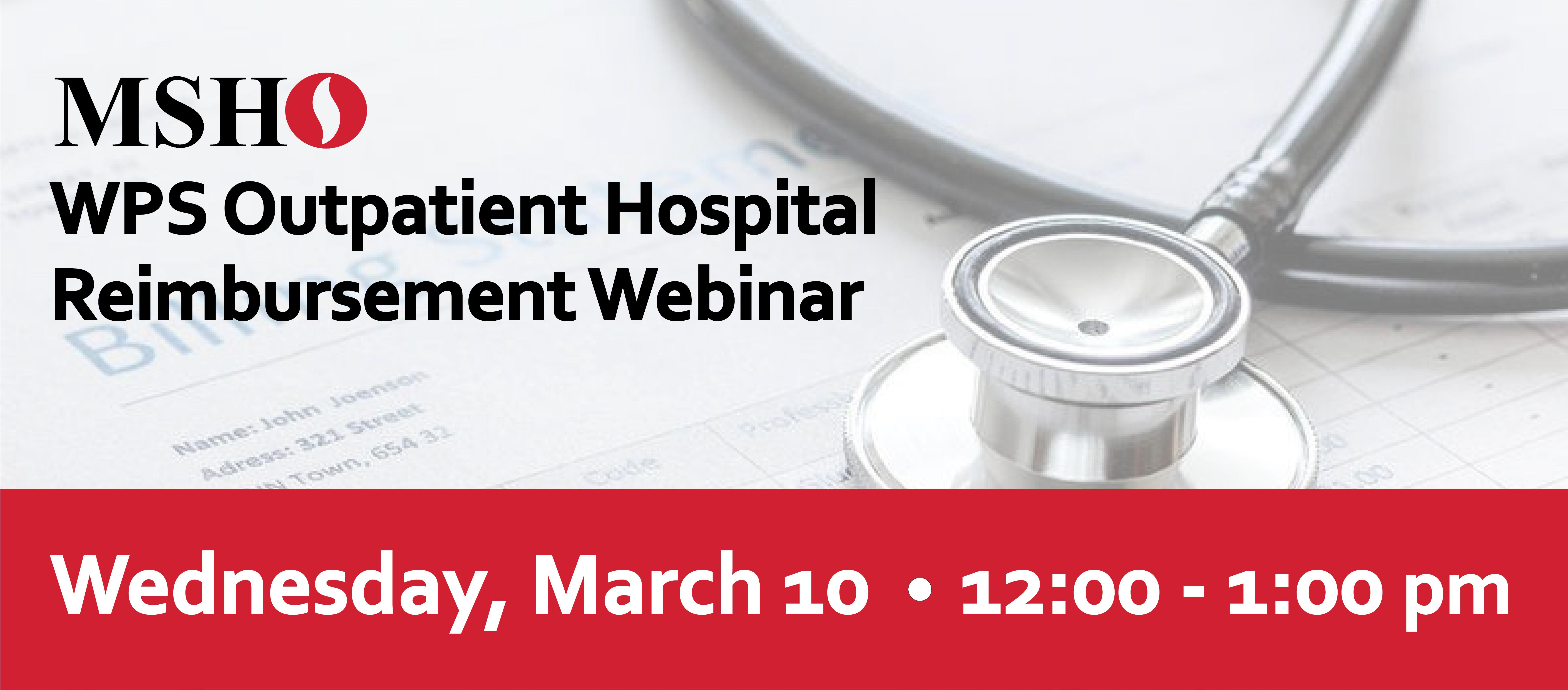 MSHO & WPS Outpatient Hospital Reimbursement Webinar