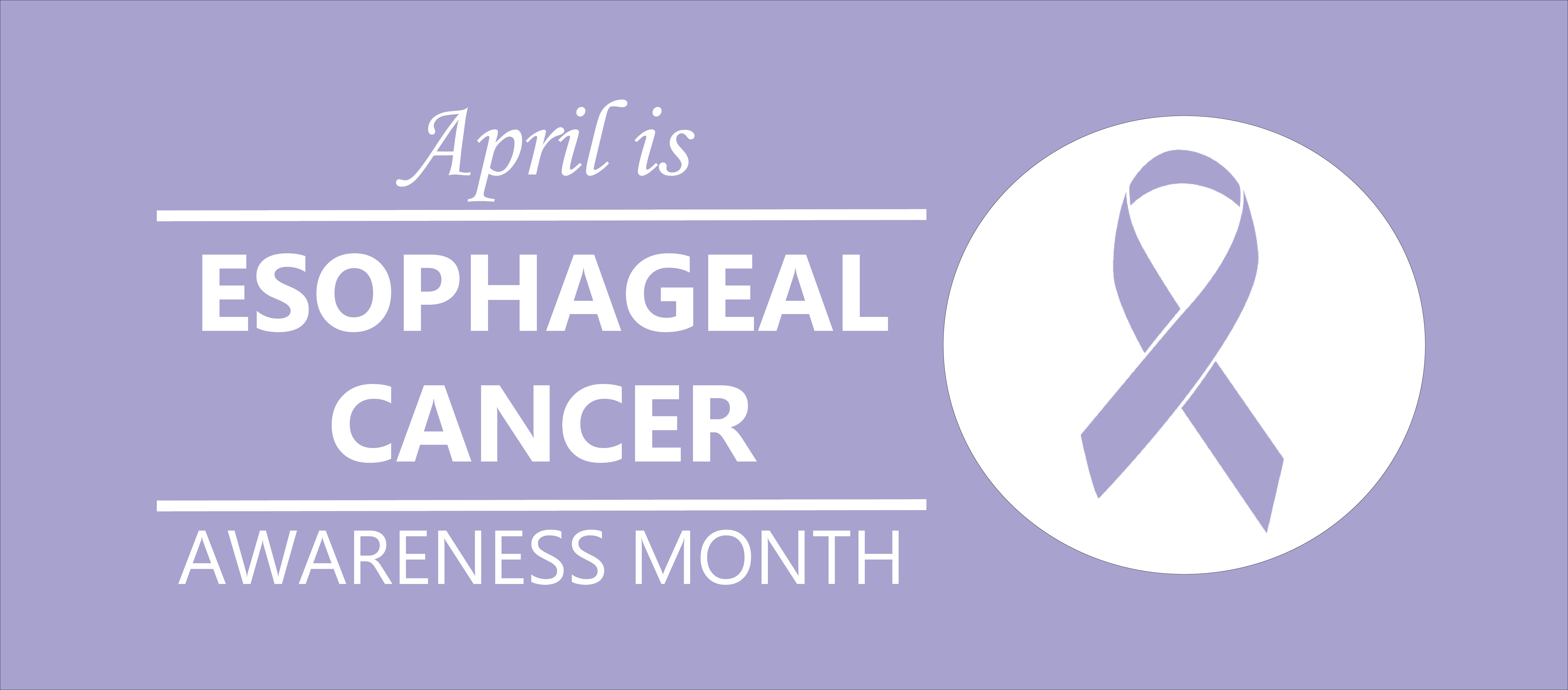 Esophageal Cancer Awareness Month